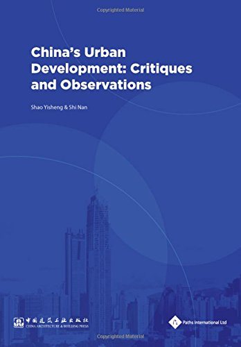 China's Urban Development: Critiques and Observations