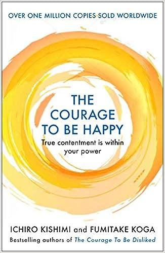 Descargar Libros Ebook Gratis The Courage To Be Happy De Epub