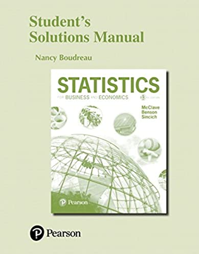 student s solutions manual for statistics for business and economics rh amazon com solution manual statistics for business and economics tenth edition anderson sweeney and williams solution manual statistics for business and economics anderson