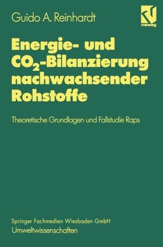 Energie und Co2 Bilanzierung nachwachsender Rohstoffe Theoretische Grundlagen und Fallstudie Raps