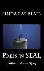 Press 'n SEAL (The Preston Andrews Mysteries Book 7)