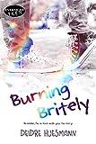 Burning Britely (English Edition)