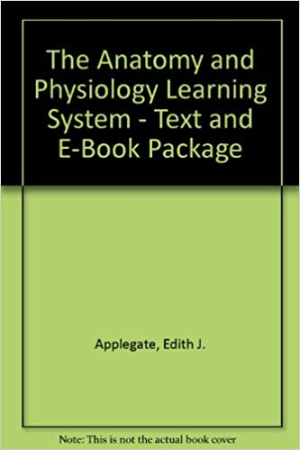The Anatomy and Physiology Learning System - Text and E-Book Package ...