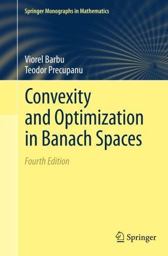 (Convexity and Optimization in Banach Spaces (Springer Monographs in Mathematics))