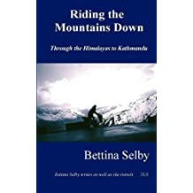 Riding the Mountains Down by Bettina Selby (2000-09-05)