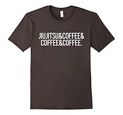 Jiujitsu and Coffee Tee Funny Brazilian Jiu Jitsu T Shirt