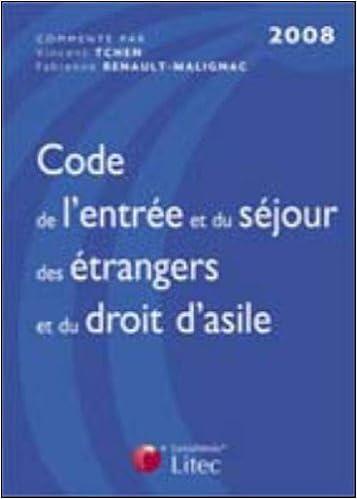 Amazon livre téléchargements kindle Code de l'entrée et du séjour des étrangers et du droit d'asile (ancienne édition) PDF ePub