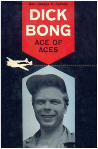 Dick Bong, Ace of Aces, George C. KENNEY