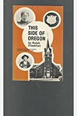 This Side of Oregon Paperback