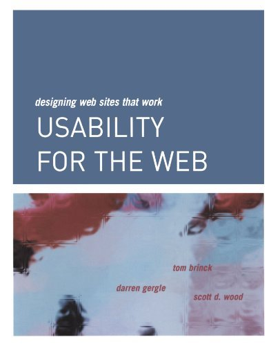 Usability for the Web: Designing Web Sites that Work (Interactive Technologies) by Tom Brinck (2001-10-29)