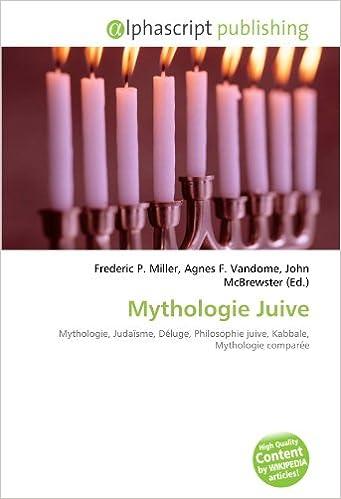 Livre gratuits Mythologie Juive: Mythologie, Judaïsme, Déluge, Philosophie juive, Kabbale, Mythologie comparée epub, pdf