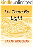 Let There Be Light (Lisa Donahue Archaeological Mysteries)