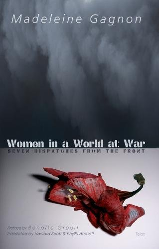 Read Online Women in a World at War: Seven Dispatches from the Front pdf