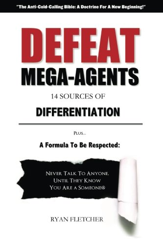 Defeat Mega Agents: So You Can Stop Being The Small Guy In Your Marketplace