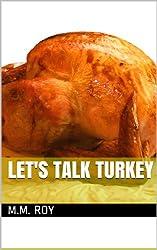 Let's Talk Turkey (English Edition)