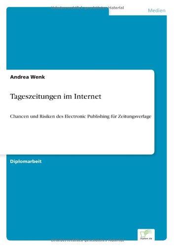 Read Online Tageszeitungen im Internet (German Edition) pdf