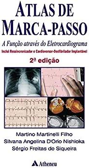 Atlas de Marca Passo - A Função Através do Eletrocardiograma