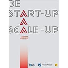 De Start-Up a Scale-Up: La Historia detrás de 17 Emprendedores y sus Estrategias para Escalar Exitosamente sus Empresas (Spanish Edition)