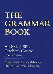 The Grammar Book: ESL/EFL Teacher's Course