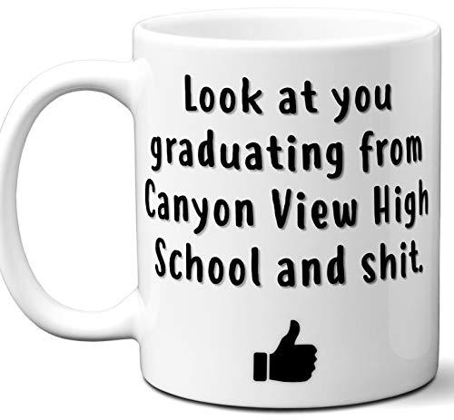 Canyon View High School Graduation Gift. Cocoa, Coffee Mug Cup. Student High School Grad Idea Teen Graduates Boys Girls Him Her Class. Funny Congratulations. 11 oz. -
