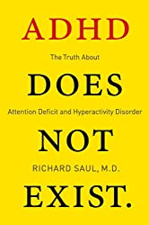 In this groundbreaking and controversial book, behavioral neurologist Dr. Richard Saul draws on five decades of experience treating thousands of patients labeled with Attention Deficit and Hyperactivity Disorder—one of the fastest growing and wide...