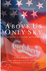 Above Us Only Sky Paperback