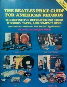 (The Beatles price guide for American records: The definitive reference for their records, tapes, and compact discs : includes all artists on the Beatles' Apple label)