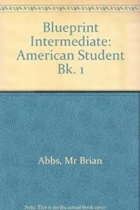 Blueprint intermediate american student book by ingrid freebairn american blueprint malvernweather Gallery