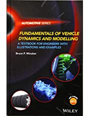 Fundamentals of Vehicle Dynamics and Modelling: A Textbook for Engineers With Illustrations and Examples