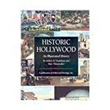 Historic Hollywood, Robert W. Nudelman and Marc Wanamaker, 189361946X