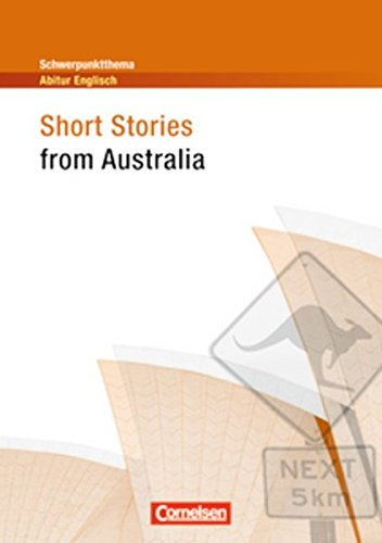 schwerpunktthema-abitur-englisch-short-stories-from-australia-textheft