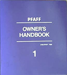 pfaff creative 7550 owner s handbook manual volume 1 pfaff amazon rh amazon com pfaff 7550 owner's manual pfaff creative 7550 manual