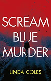 Scream Blue Murder by Linda Coles ebook deal