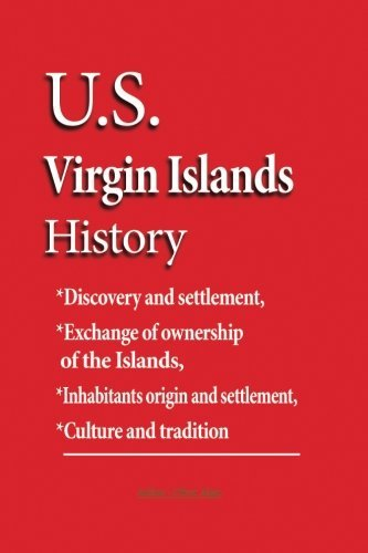United States Virgin Islands History: Discovery and settlement, Exchange of ownership of the Islands, inhabitants origin