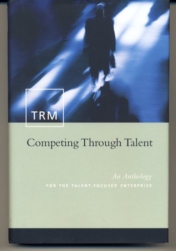 TRM: Competing Through Talent