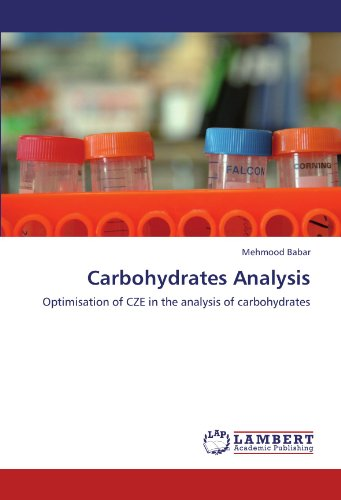Carbohydrates Analysis: Optimisation of CZE in the analysis of carbohydrates