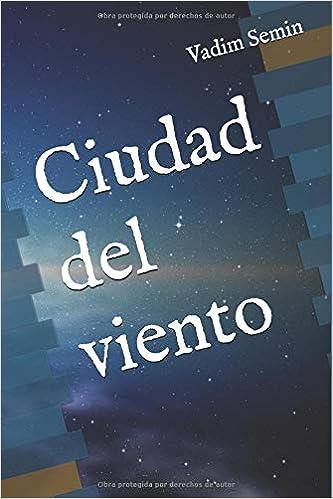 Ciudad del viento (Spanish Edition) (Spanish)