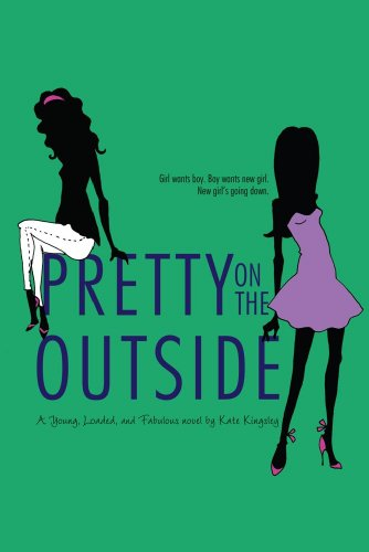 Pretty on the Outside (Young, Loaded, and Fabulous Book 1)