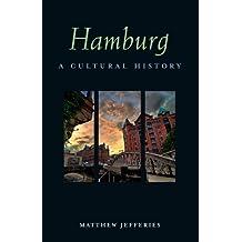 Hamburg: A Cultural History
