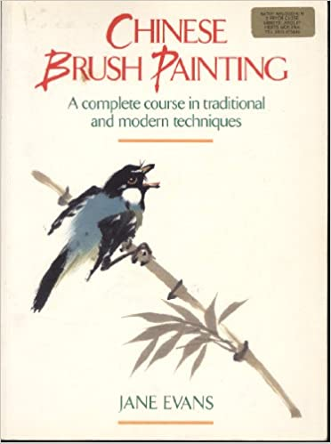c9b68c990 Chinese Brush Painting: A Complete Course in Traditional and Modern ...