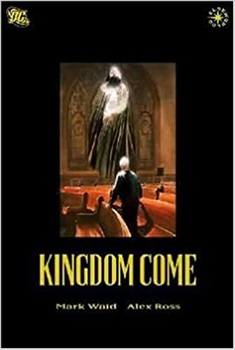 absolute kingdom come mark waid alex ross 9781401207687 books
