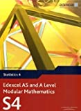 Edexcel AS and A Level Modular Mathematics - Statistics 4