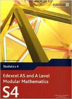 Edexcel AS and A Level Modular Mathematics - Statistics 4