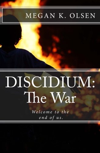DISCIDIUM: The War: Welcome to the end of us.