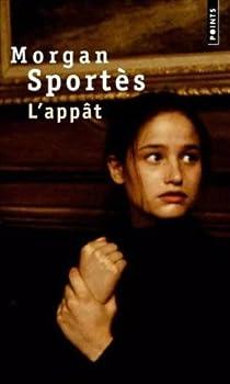 L'Appât par Sportès