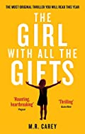 The Girl With All The Gifts - Kindle edition by M. R. Carey. Literature & Fiction Kindle eBooks @ Amazon.com.