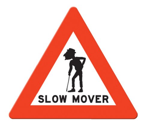 BigMouth Inc Slow Mover Old Fart (Gag Sign)