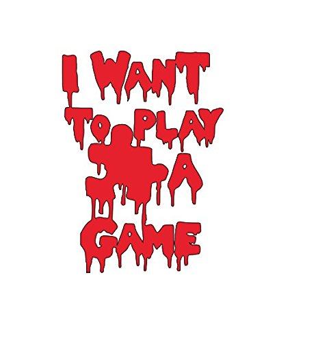 Want to Play a Game Saw Jigsaw Halloween Horror Vinyl Decal Bumper Computer Sticker Cling Scary Halloween