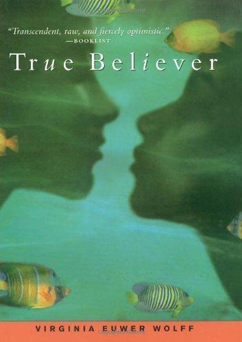 True Believer (Make Lemonade Trilogy (Hardcover)) by Virginia Euwer Wolff (2001-02-01)