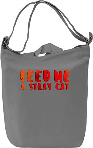 Feed Me A Stray Cat Borsa Giornaliera Canvas Canvas Day Bag| 100% Premium Cotton Canvas| DTG Printing|